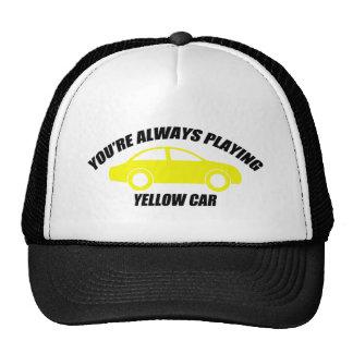 Usted está jugando siempre el coche amarillo gorro