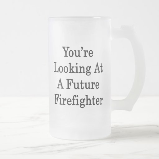 Usted está mirando a un bombero futuro tazas
