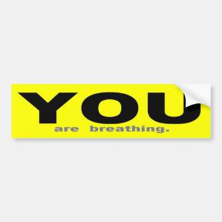 USTED está respirando Pegatina Para Auto