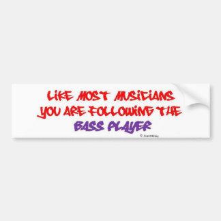 Usted está siguiendo al bajista - blanco etiqueta de parachoque