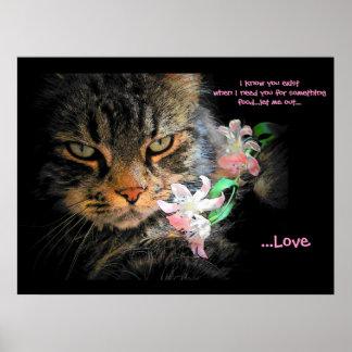 Usted existe para el Haiku del gato del amor Póster
