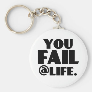 Usted falla el @Life Llavero Redondo Tipo Pin