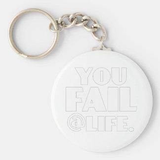 Usted falla el Life Llaveros