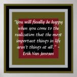 Usted finalmente será feliz cuando usted viene a… impresiones