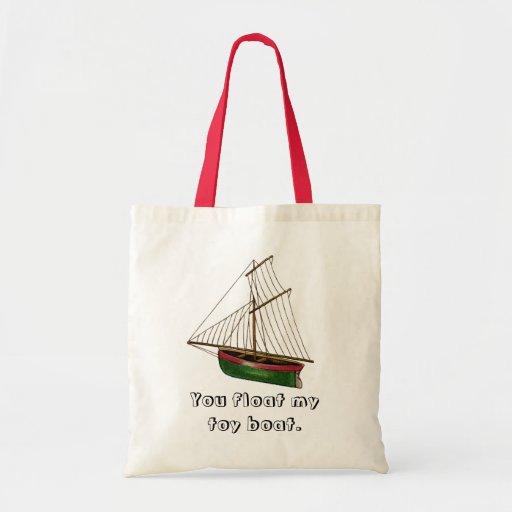 Usted flota mi barco del juguete bolsas