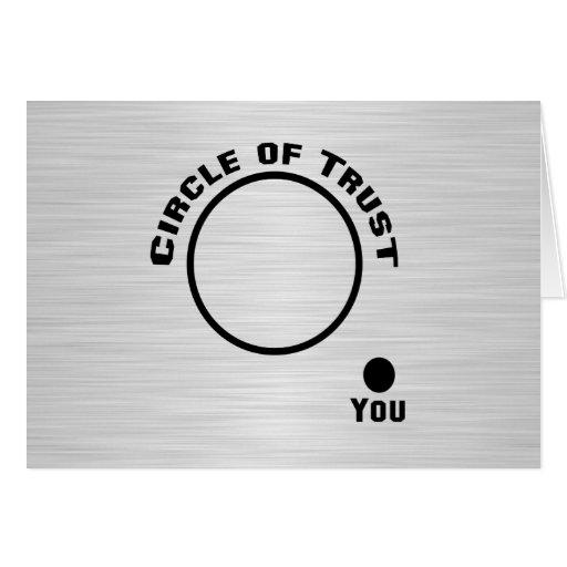 Usted fuera del círculo de la confianza felicitación