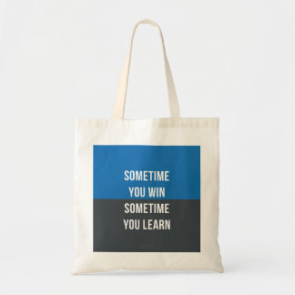 Usted gana a veces, usted aprende a veces el bolso bolsa tela barata