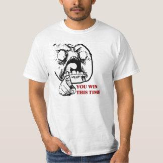 Usted gana este vez - camiseta mala de la cara del poleras