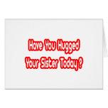 ¿Usted ha abrazado a su hermana hoy? Felicitaciones