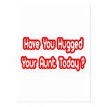 ¿Usted ha abrazado a su tía Today? Postal