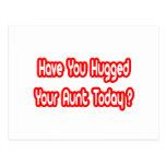 ¿Usted ha abrazado a su tía Today? Tarjetas Postales