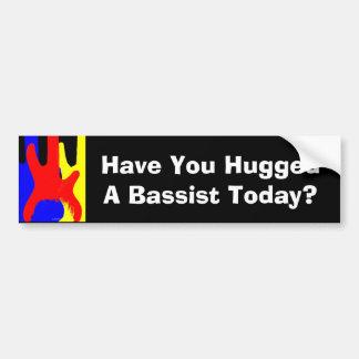 ¿Usted ha abrazado a un bajista hoy? Pegatina para Pegatina Para Auto