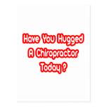 ¿Usted ha abrazado a un Chiropractor hoy? Postal
