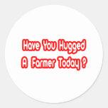 ¿Usted ha abrazado a un granjero hoy? Etiqueta Redonda
