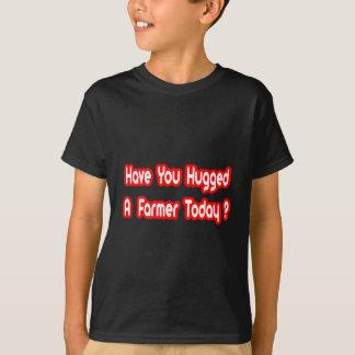 ¿Usted ha abrazado a un granjero hoy? Playera