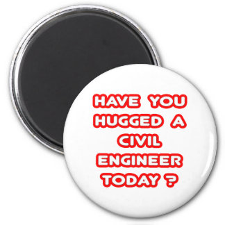 ¿Usted ha abrazado a un ingeniero civil hoy? Imán Redondo 5 Cm
