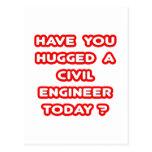 ¿Usted ha abrazado a un ingeniero civil hoy? Tarjetas Postales