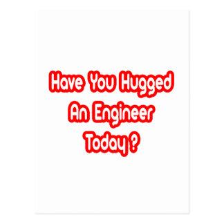 ¿Usted ha abrazado a un ingeniero hoy? Postales