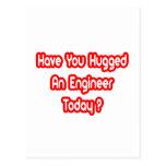 ¿Usted ha abrazado a un ingeniero hoy? Tarjeta Postal