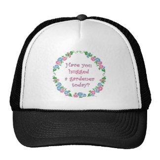 ¿Usted ha abrazado a un jardinero hoy? Gorros Bordados