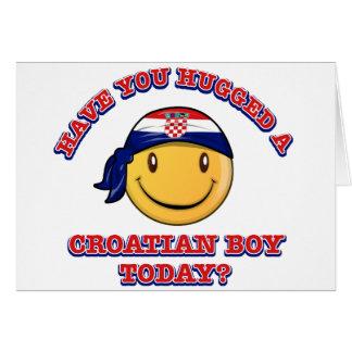 ¿Usted ha abrazado a un muchacho de Croatianb hoy? Tarjeta De Felicitación