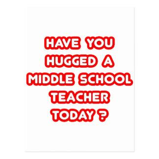 ¿Usted ha abrazado a un profesor de escuela Tarjeta Postal