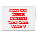 ¿Usted ha abrazado alguien con PARA AÑADIR hoy? Felicitación