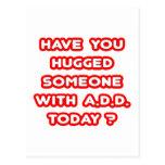 ¿Usted ha abrazado alguien con PARA AÑADIR hoy? Postal