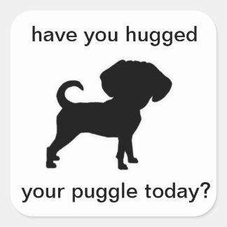 ¿Usted ha abrazado su puggle hoy? Pegatina Cuadrada