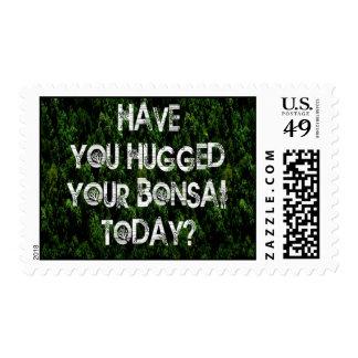 ¿Usted ha abrazado sus bonsais hoy? Sellos