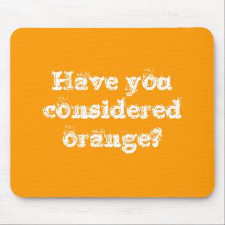 ¿Usted ha considerado el naranja? Alfombrilla De Raton
