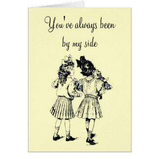 Usted ha estado siempre por mi lado tarjeta de felicitación