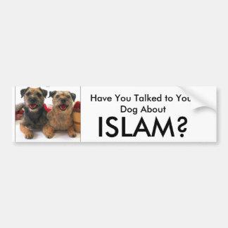 ¿Usted ha hablado con su perro alrededor, ISLAM? Pegatina Para Auto