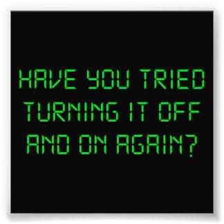 ¿Usted ha intentado girarlo apagado y otra vez? Impresion Fotografica