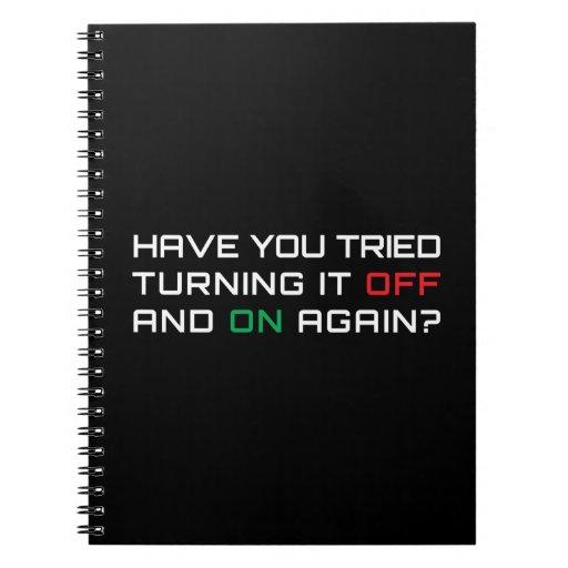 ¿Usted ha intentado girarlo apagado y otra vez? Note Book