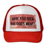 ¿Usted ha visto la carne de perro? Gorros Bordados