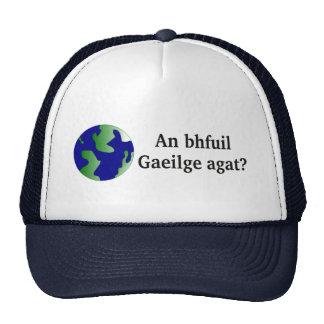 ¿Usted habla irlandés? en irlandés. Con el globo Gorras