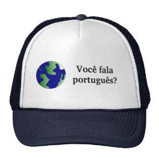 ¿Usted habla portugués? en portugués. Con el globo Gorros Bordados