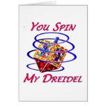 Usted hace girar mi Dreidel Tarjeta De Felicitación