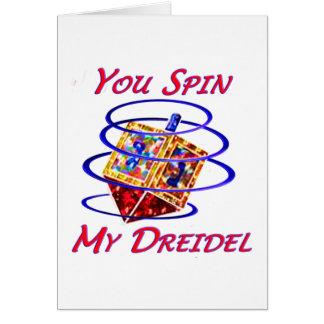 Usted hace girar mi Dreidel Tarjeton