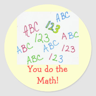 ¡Usted hace la matemáticas! Pegatina Redonda