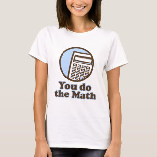 Usted hace la matemáticas playera