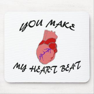 Usted hace mi golpe de corazón tapetes de ratón