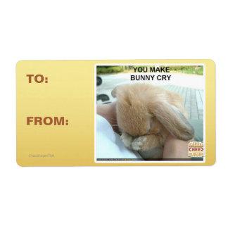 Usted hace que el conejito llora etiquetas de envío