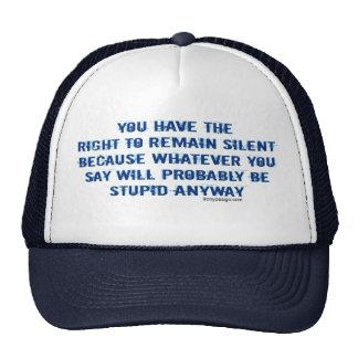 Usted hace que la derecha a siga siendo parodia gorra