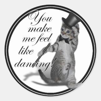 ¡Usted hace que siente como el baile Gato del bai Pegatinas Redondas