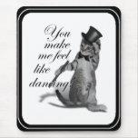 ¡Usted hace que siente como el baile! Gato del bai Alfombrilla De Ratones