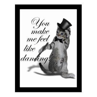 ¡Usted hace que siente como el baile! Gato del bai Tarjetas Postales