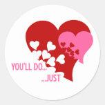 Usted hará a la tarjeta del día de San Valentín Pegatinas Redondas
