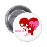 Usted hará a la tarjeta del día de San Valentín Pins